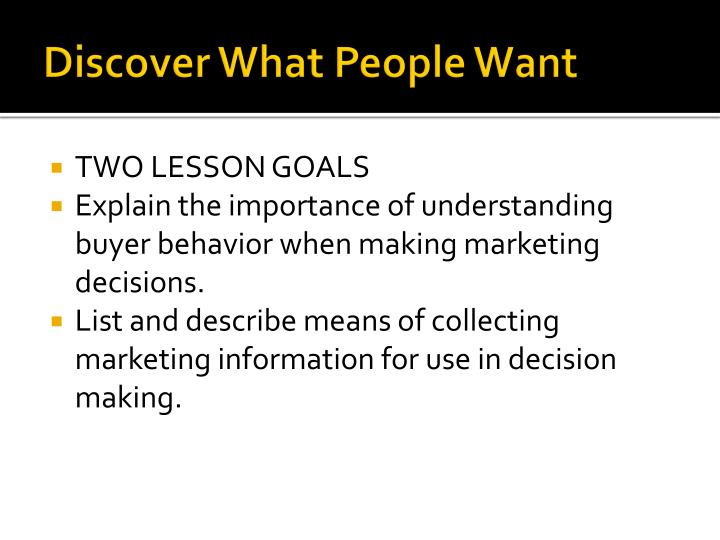 Discover what people want