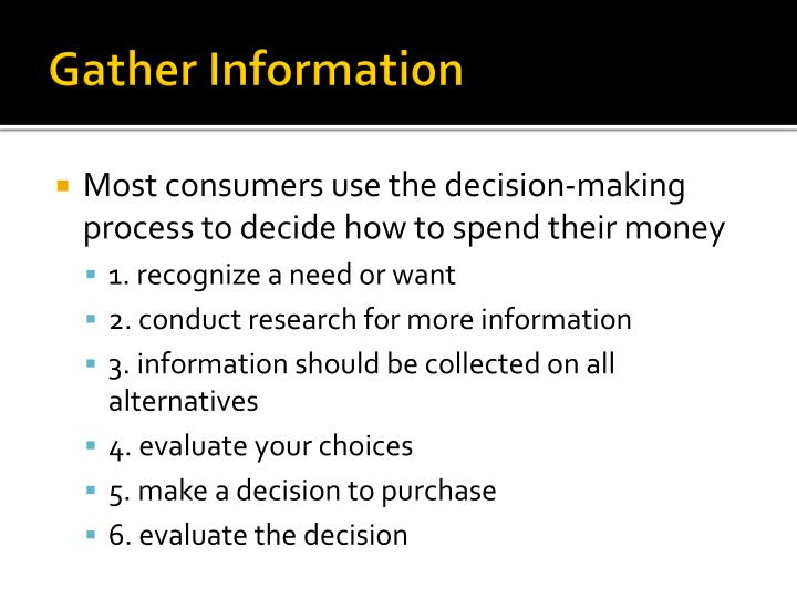 Gather Information