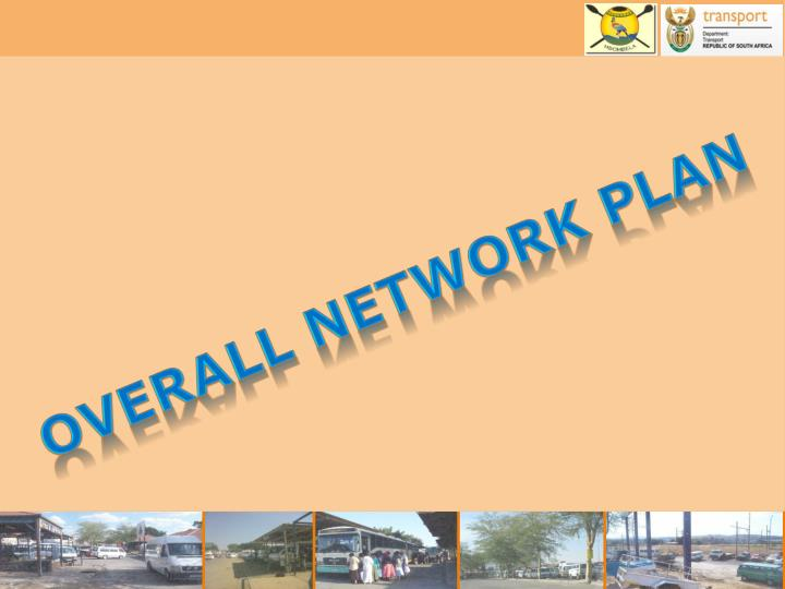 Overall Network Plan
