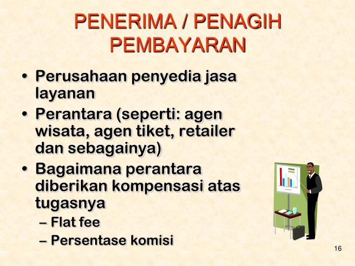 PENERIMA / PENAGIH PEMBAYARAN
