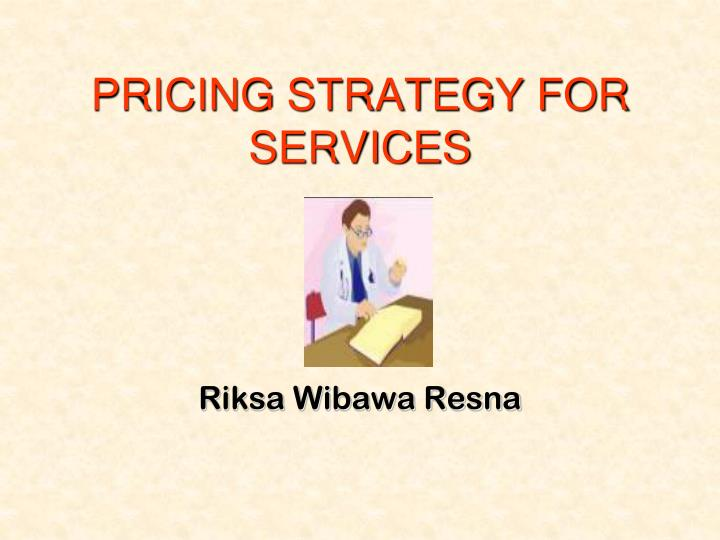 Pricing strategy for services