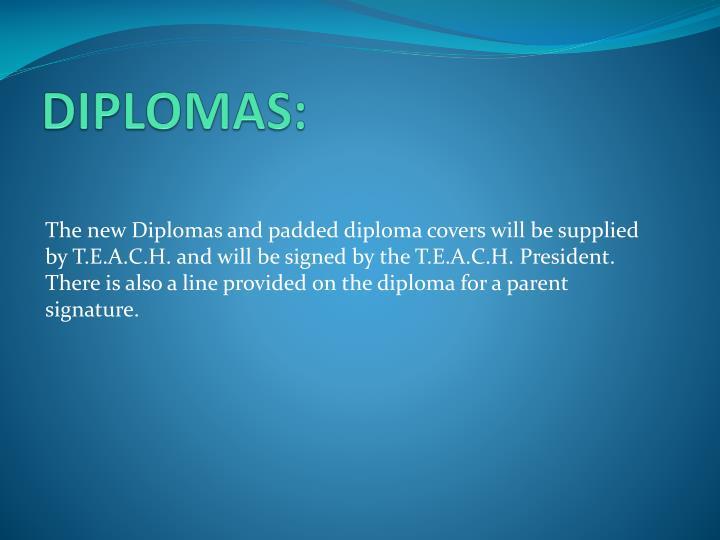 DIPLOMAS: