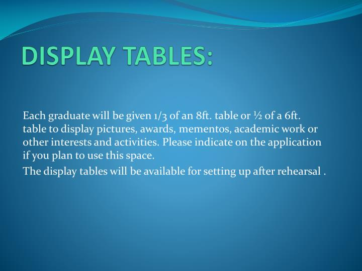 DISPLAY TABLES: