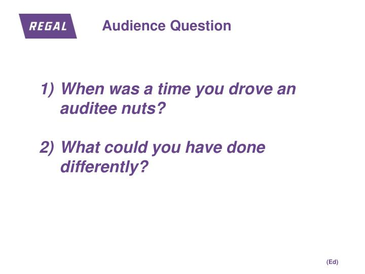 Audience Question