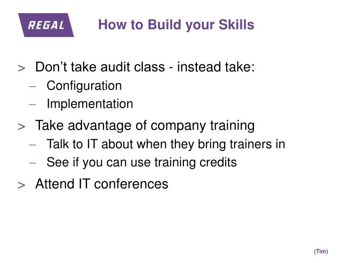 How to Build your Skills