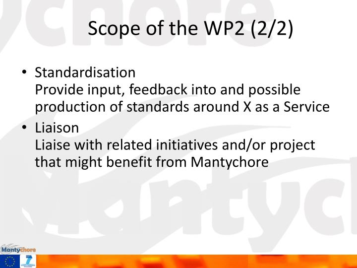 Scope of the WP2 (2/2)