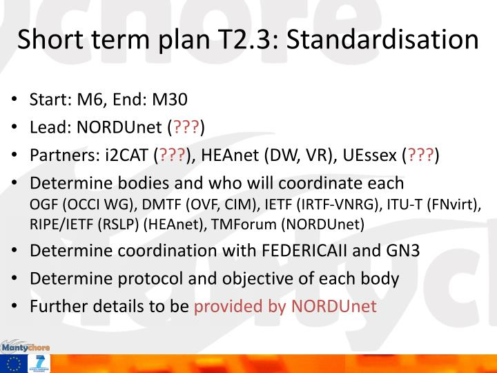 Short term plan T2.3: Standardisation
