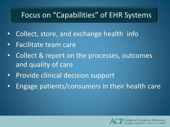 "Focus on ""Capabilities"" of EHR Systems"