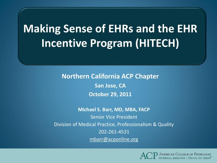Making sense of ehrs and the ehr incentive program hitech