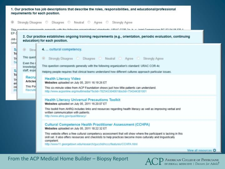 From the ACP Medical Home Builder – Biopsy Report
