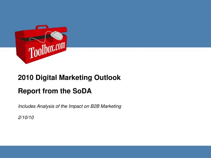 Includes analysis of the impact on b2b marketing 2 10 10