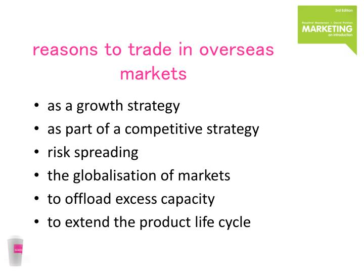 reasons to trade in overseas markets