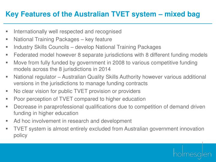 Key Features of the Australian TVET system –