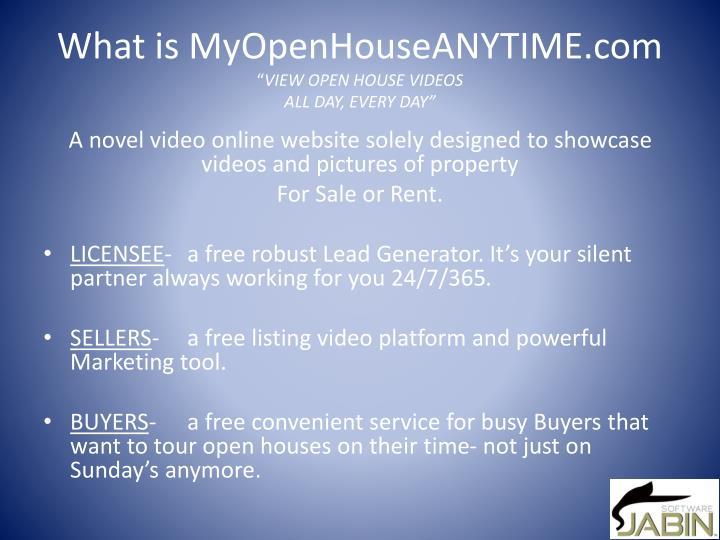 What is MyOpenHouseANYTIME.com