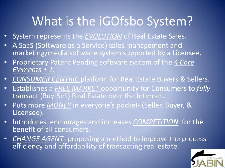 What is the iGOfsbo System?