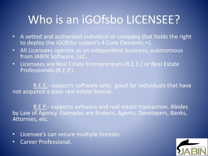 Who is an iGOfsbo LICENSEE?