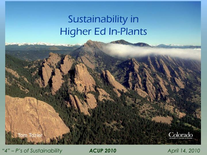 Sustainability in higher ed in plants