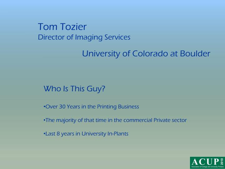 Tom tozier director of imaging services
