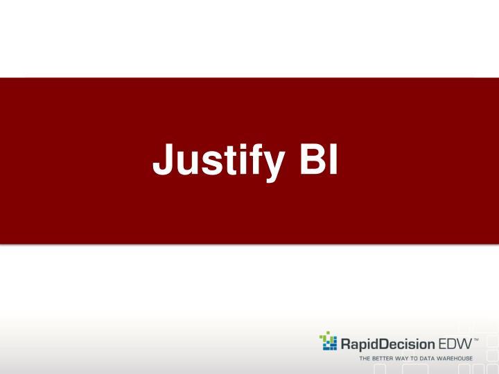 Justify BI