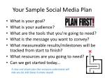 your sample social media plan