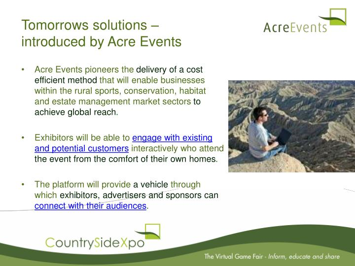 Tomorrows solutions introduced by acre events