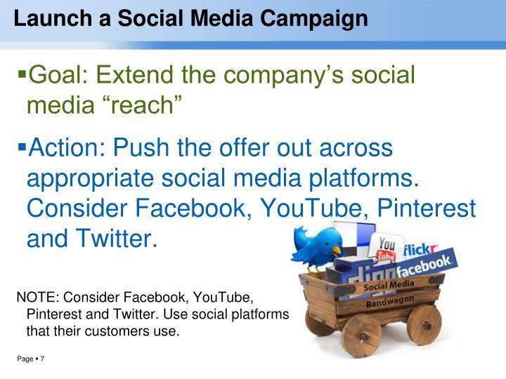 Launch a Social Media Campaign