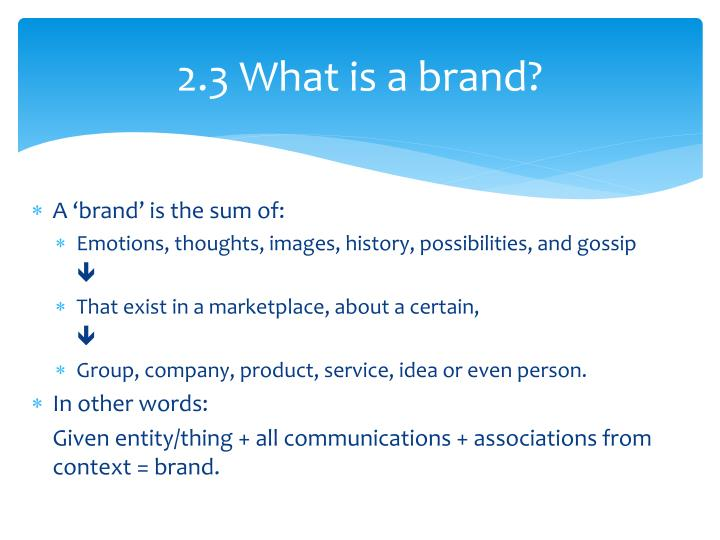 2.3 What is a brand?