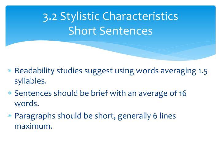 3.2 Stylistic Characteristics