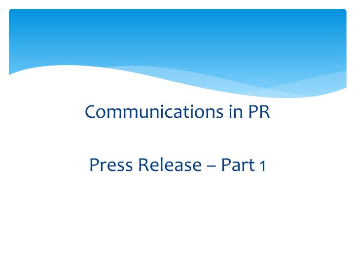 Communications in PR