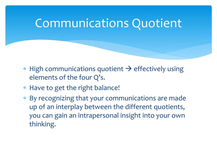 Communications Quotient