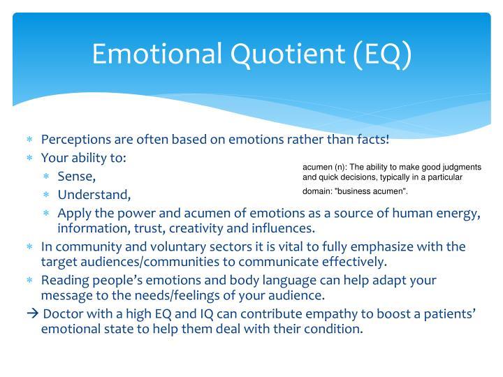 Emotional Quotient (EQ)