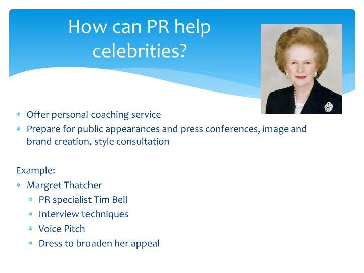 How can PR help celebrities?