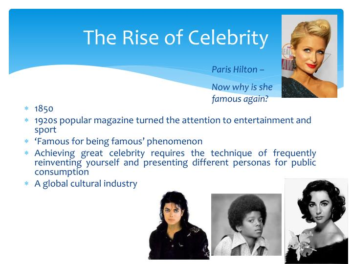 The Rise of Celebrity