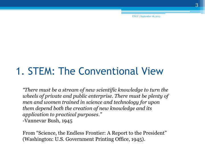 1 stem the conventional view
