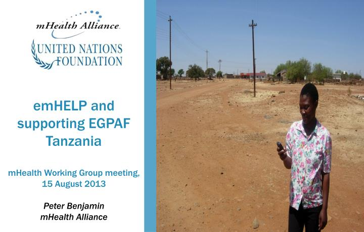 EmHELP and supporting EGPAF Tanzania