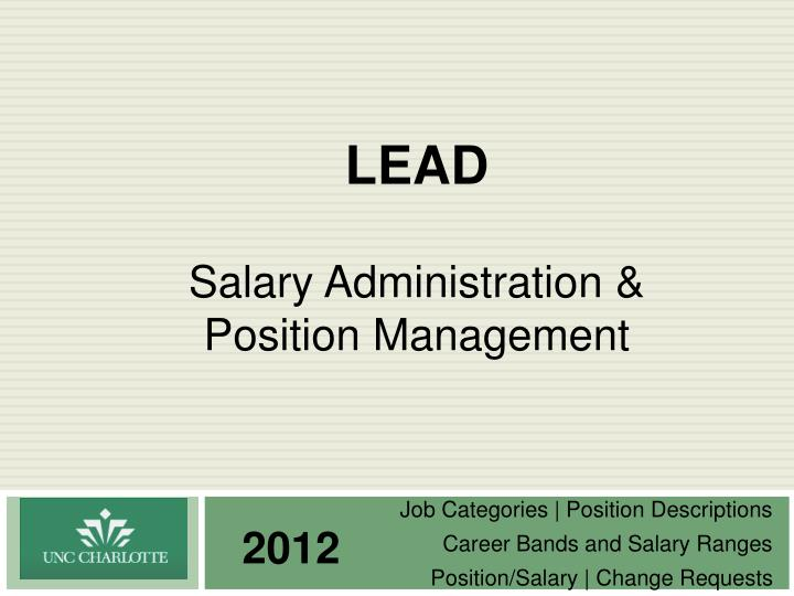Lead salary administration position management