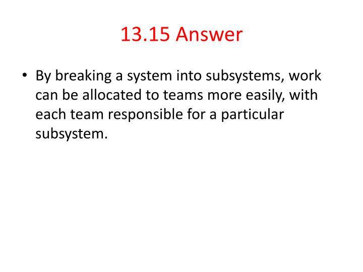 13.15 Answer