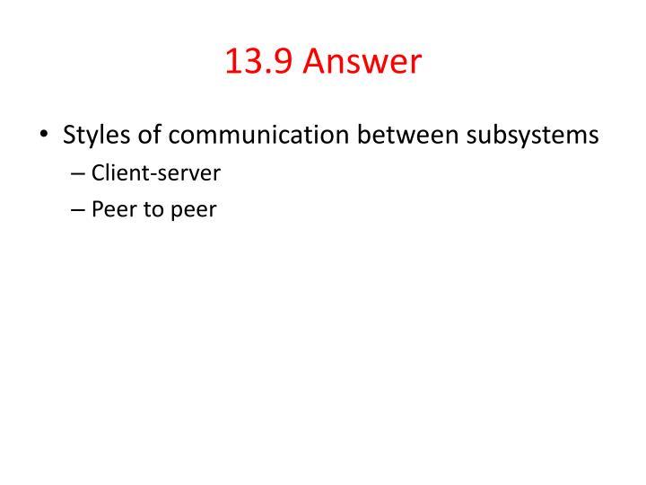 13.9 Answer