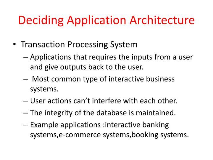 Deciding Application Architecture