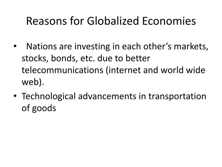 Reasons for Globalized Economies