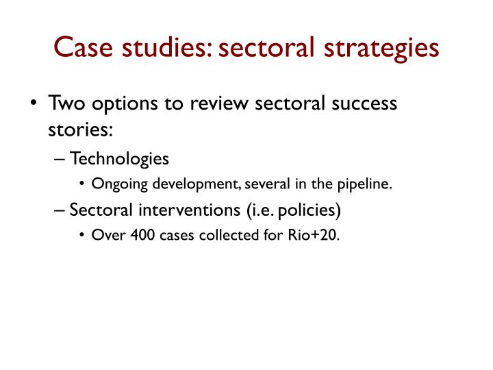 Case studies: sectoral strategies