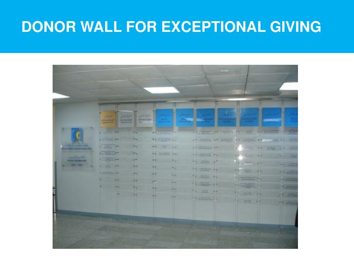 Donor wall for exceptional giving
