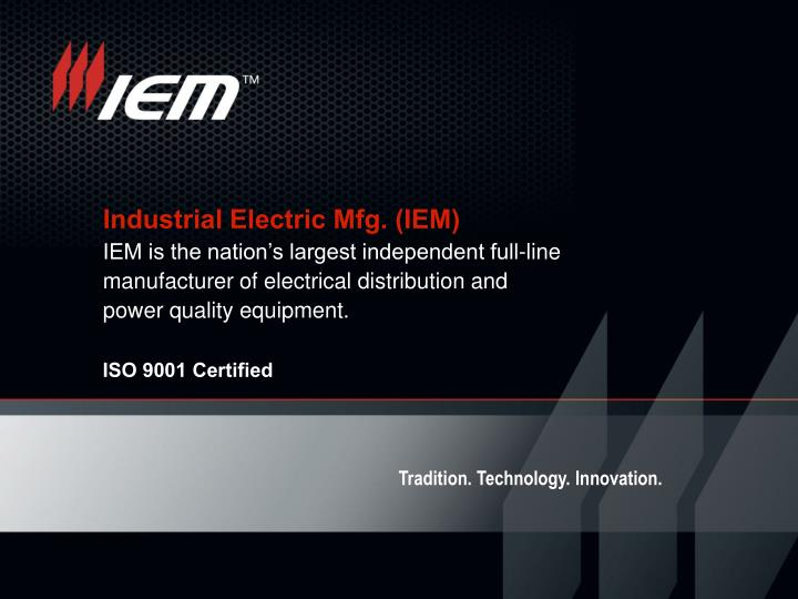 Industrial Electric Mfg. (IEM)