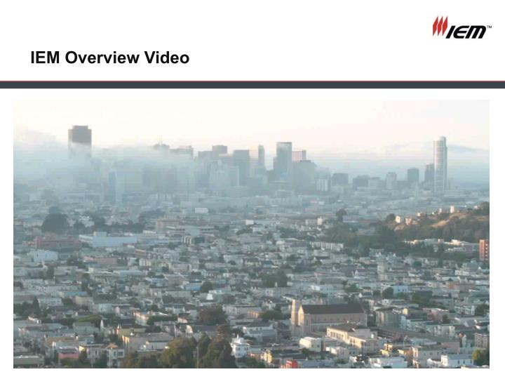 IEM Overview Video