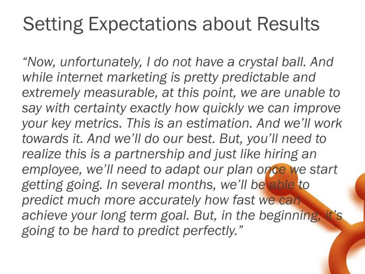 Setting Expectations about Results