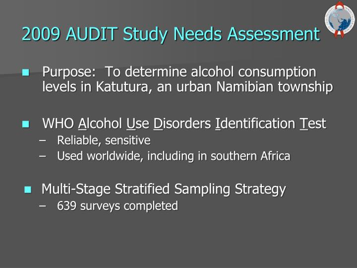 2009 AUDIT Study Needs Assessment