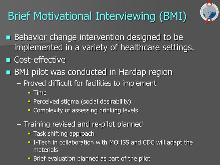 Brief Motivational Interviewing (BMI)