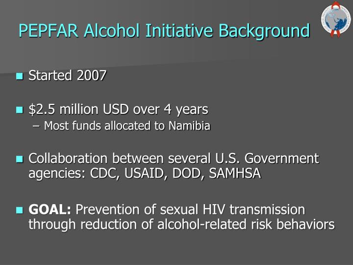 PEPFAR Alcohol Initiative Background