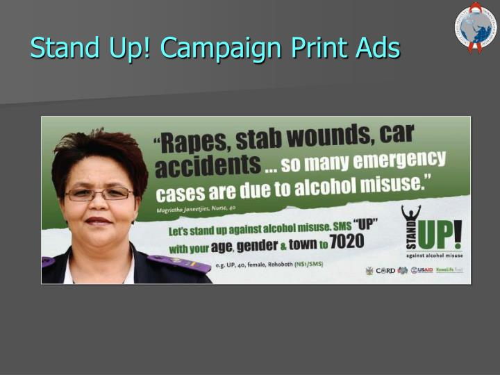 Stand Up! Campaign Print Ads
