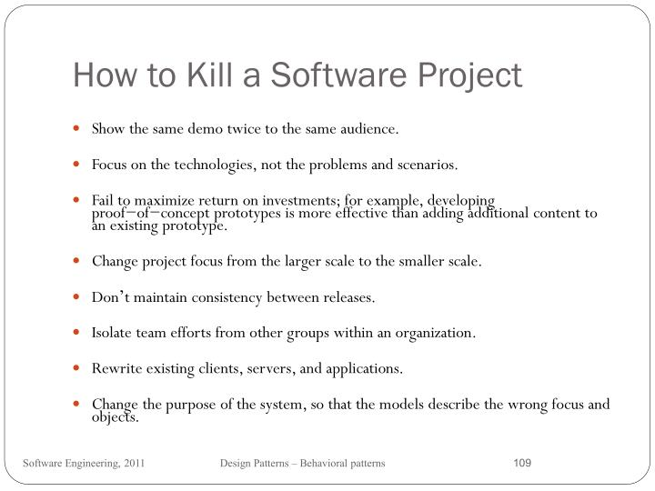 How to Kill a Software Project